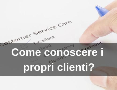 Come conoscere i propri clienti?
