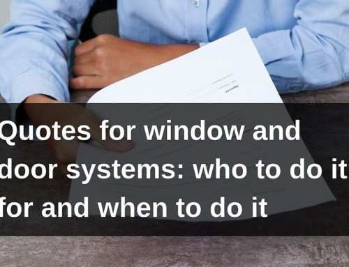Quotes for window and door systems: who to do it for and when to do it